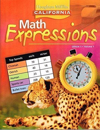 9780618895953: Houghton Mifflin Math Expressions California: Student Edition, Level 5 Volume 1 2008 (Children's Math World 2005)