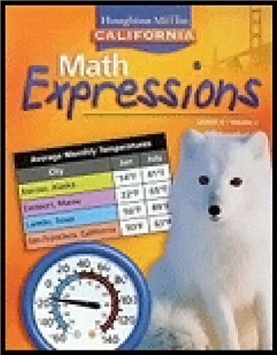 Houghton Mifflin Math Expressions California: Student Edition, Level 4 Volume 2 2008 (9780618896134) by HOUGHTON MIFFLIN