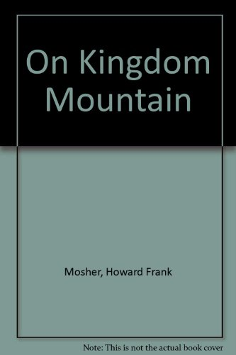 9780618897230: On Kingdom Mountain