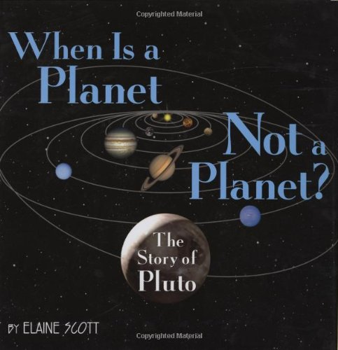 9780618898329: When Is a Planet Not a Planet?: The Story of Pluto