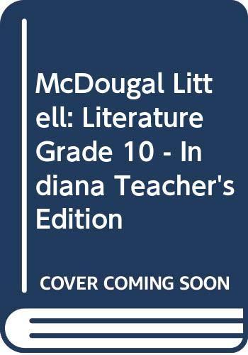 9780618901937: McDougal Littell: Literature, Grade 10 - Indiana Teacher's Edition