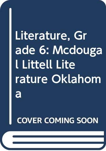 9780618902101: McDougal Littell Literature Oklahoma: Student Edition Grade 6 2008
