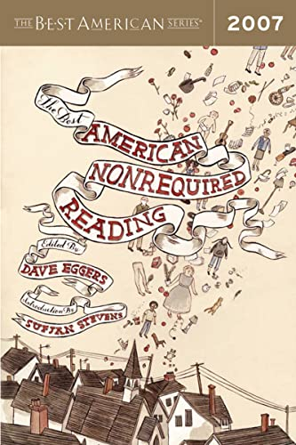 9780618902811: The Best American Nonrequired Reading 2007