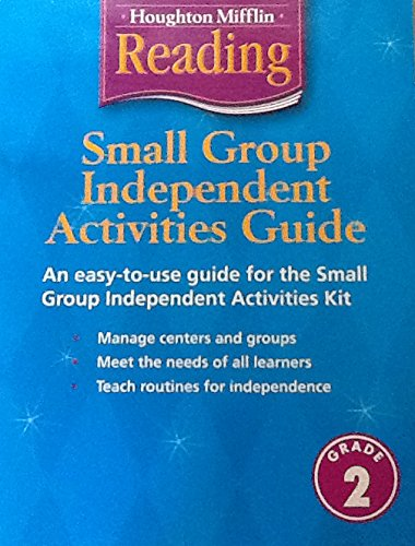 Houghton Mifflin Reading Small Group Independent Activities Guide Grade 2: Mifflin, Houghton