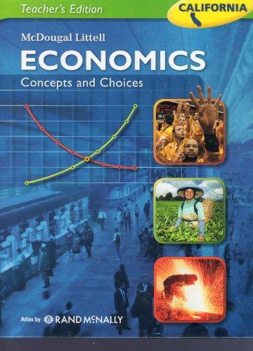 9780618905539: McDougal Littell Economics: Concepts and Choices California Teacher's Edition