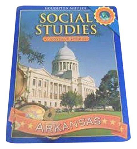 9780618906284: Houghton Mifflin Social Studies Arkansas: Student Edition, Level 4 2008