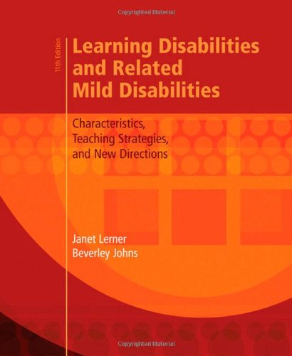 Learning Disabilities and Related Mild Disabilities: Characteristics, Teaching Strategies, and Ne...