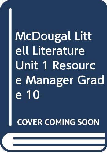9780618908998: McDougal Littell Literature Unit 1 Resource Manager Grade 10