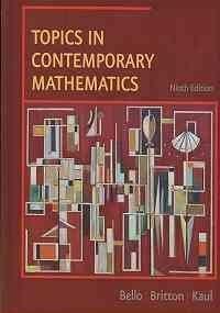 Topics In Contemporary Mathematics: Bello, Ignacio; Britton, Jack R.; Kaul, Anton