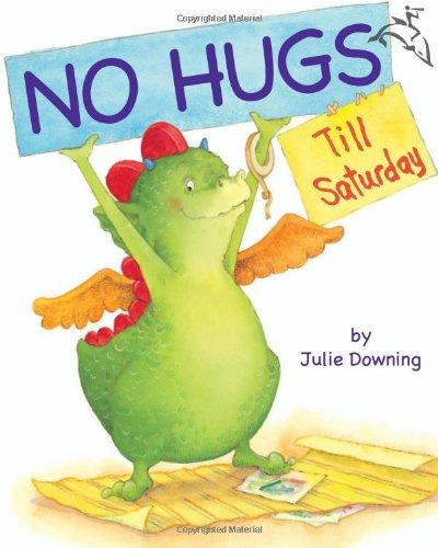 9780618910786: No Hugs Till Saturday