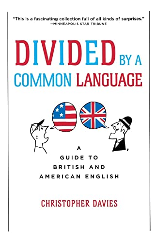 9780618911622: Divided by a Common Language: A Guide to British and American English