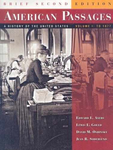 9780618913992: American Passages: A History of the United States, Volume I: To 1877, Brief