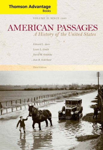 9780618914036: American Passages: A History of the United States, Compact, Vol. 2: Since 1865, 3rd Edition (Thomson Advantage Books)