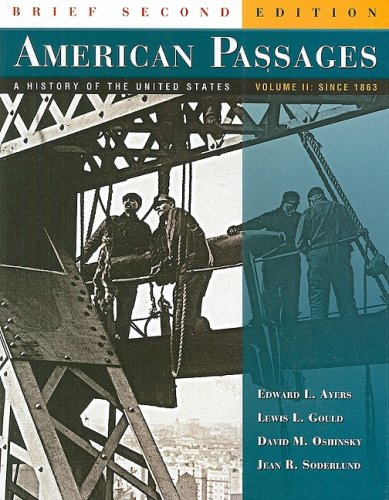 9780618914074: American Passages: A History of the United States, Volume 2: Since 1863