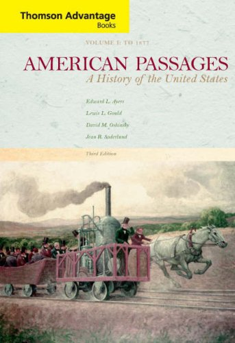 9780618914142: American Passages: A History of the United States, Compact Edition, Volume I (Thomson Advantage Books)