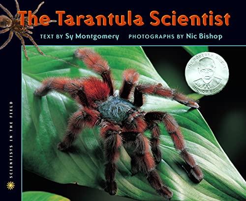 9780618915774: The Tarantula Scientist (Scientists in the Field Series)