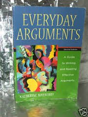 9780618917860: Everyday Arguments: A Guide to Writing and Reading Effective Arguments