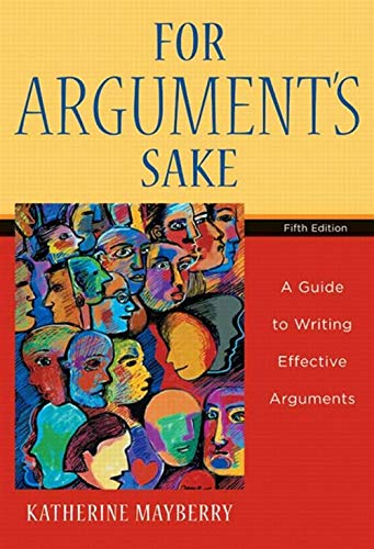 9780618917952: For Argument's Sake: A Guide to Writing Effective Arguments