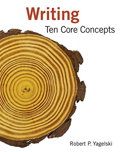 9780618919772: Writing: Ten Core Concepts