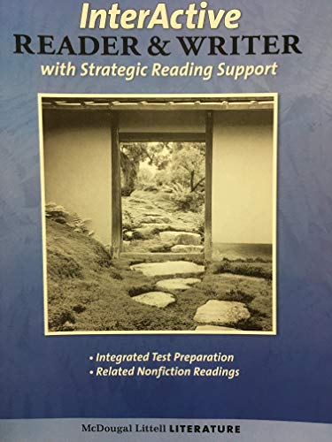 InterActive Reader & Writer with Strategic Reading Support- Grade 10: McDougal Littell