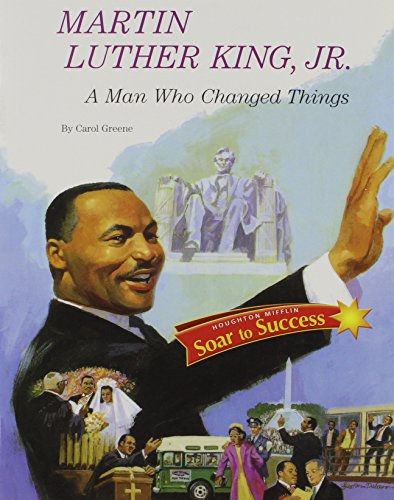9780618933105: Martin Luther King, Jr.: A Man Who Changed Things, Soar to Success Book