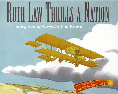 9780618933600: Soar to Success: Soar To Success Student Book Level 6 Wk 7 Ruth Law Thrills a Nation