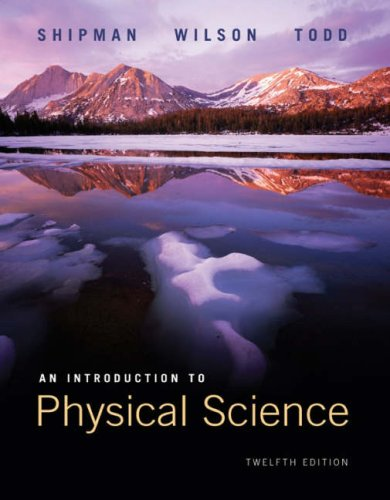 An Introduction to Physical Science: Student Text: James T. Shipman,