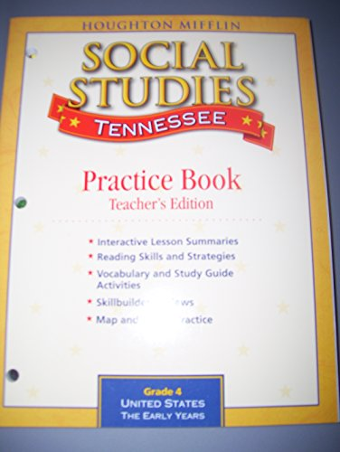 9780618938117: Houghton Mifflin Social Studies, Grade 4, Tennessee, Practice Book, Teacher's Edition, United States The Early Years