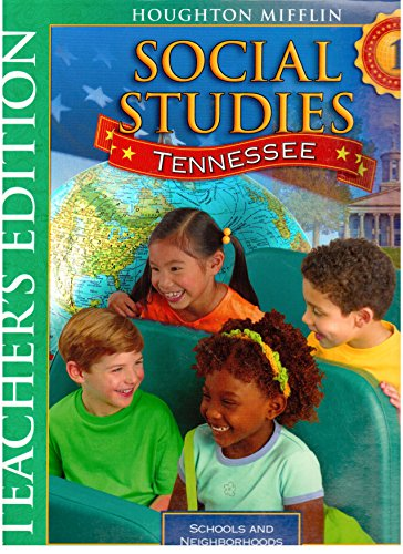 Social Studies, Schools And Neighborhoods, Grade 1: Tennessee Teacher's Edition (2009 ...
