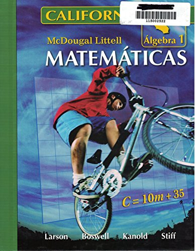 McDougal Littell Middle School Math California: Student Edition (Spanish) Algebra 1 2008 (0618939105) by MCDOUGAL LITTEL