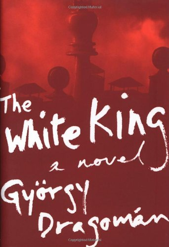 9780618945177: The White King: A Novel