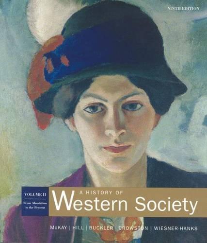 Mckay History Of Western Society Volume Two: John P. McKay,