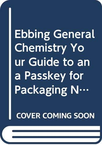 9780618947713: Ebbing General Chemistry Your Guide To An A Passkey For Packaging Ninthedition