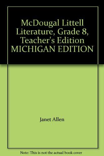 9780618949113: McDougal Littell Literature, Grade 8, Teacher's Edition MICHIGAN EDITION