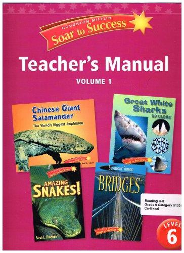 Houghton Mifflin Soar to Success Teacher's Manual Volume 1 Level 6: Houghton Mifflin