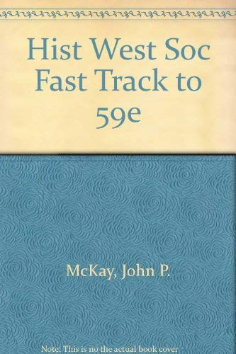 9780618950904: HIST WEST SOC FAST TRACK TO 59E