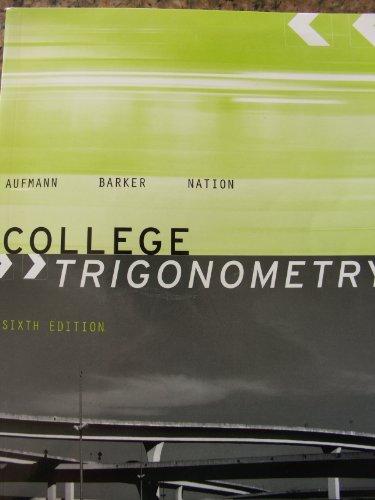 9780618952564: College Trigonometry 6th Edition