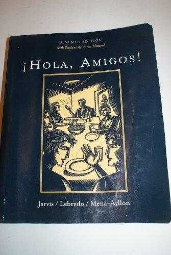 9780618952977: Hola, Amigos! W/St ACT Man (Custom) 7th