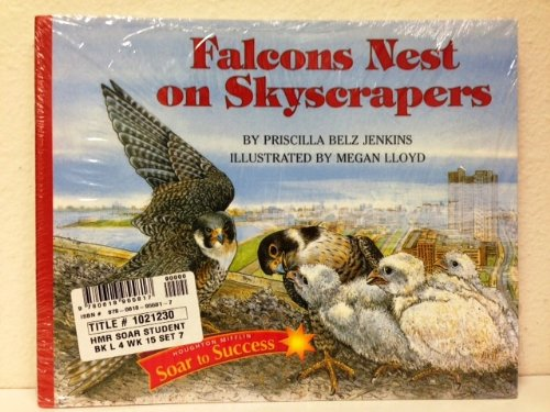 Soar to Success: Student Book 7-pack Level 4 Week 15: Falcons Nest on Skyscrapers: MIFFLIN, ...