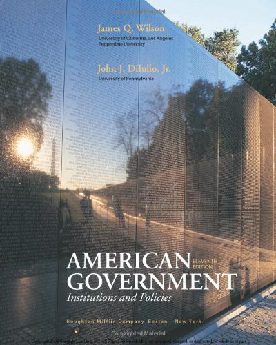 9780618956128: American Government: Institutions and Policies, 11th Edition