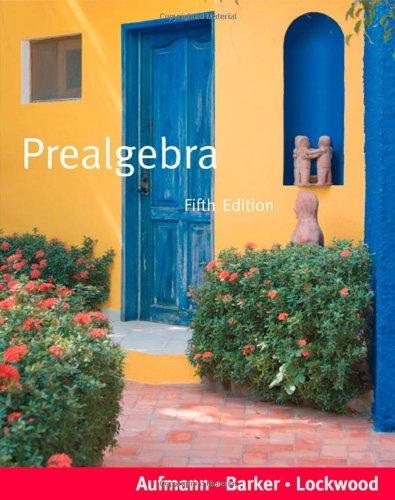 Prealgebra: Student Text (Paperback): Richard N. Aufmann, Vernon C. Barker, Joanne S. Lockwood