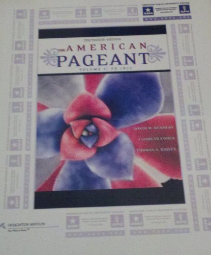 9780618958733: The American Pageant Volume 1: To 1877 (The American Pageant, 1)