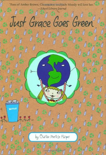 9780618959570: Just Grace Goes Green