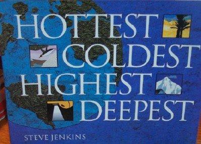 9780618960859: Hottest, Coldest, Highest, Deepest