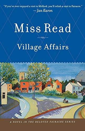 9780618962426: Village Affairs (Fairacre)