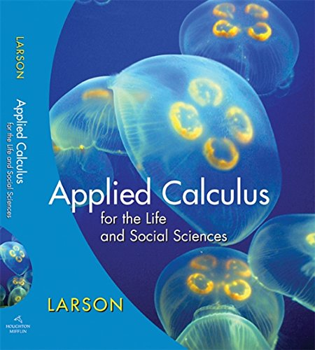 9780618962594: Applied Calculus for the Life and Social Sciences