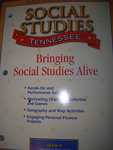 Tennessee Social Studies, United States: The Early Years, Grade 4: Bringing Social Studies Alive ...