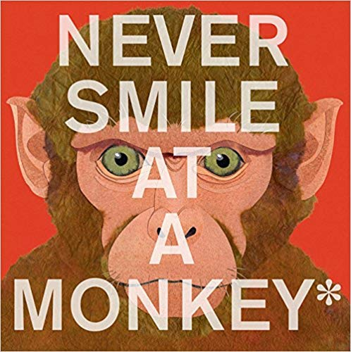 9780618966202: Never Smile at a Monkey: And 17 Other Important Things to Remember