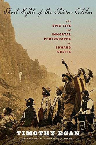 9780618969029: Short Nights of the Shadow Catcher: The Epic Life and Immortal Photographs of Edward Curtis
