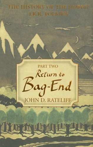 9780618969197: The History of the Hobbit: Return to Bag-End: 2